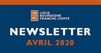 Newsletter Avril 2020 : Ligue Bourgogne-Franche-Comté de Tennis